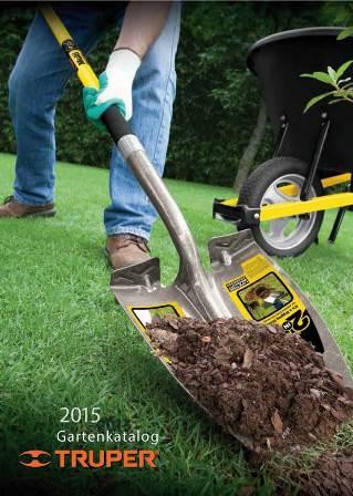 TRUPER Gartenwerkzeug Katalog 2015 auf deutsch. Qualitätswerkzeuge für den Garten-und Landschaftsbau, Hobbygärtner, Reiterhöfe und wo man sonst gute Stielwerkzeuge benötigt